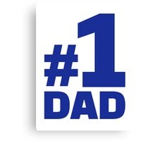 Number no. 1 Dad Canvas Print