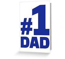 Number no. 1 Dad Greeting Card