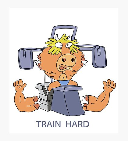 Train Hard or Die Photographic Print