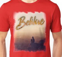 Befikre You Only Live Once TShirt. Unisex T-Shirt
