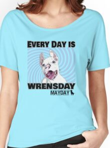 Every Day is Wrensday Women's Relaxed Fit T-Shirt