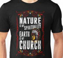 Nature Is My Spirituality Earth Is My Church T-Shirt Unisex T-Shirt