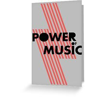 Power of music Greeting Card