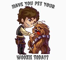 Have You Pet Your Wookie Today? T-Shirt