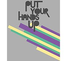Put your hands up Photographic Print