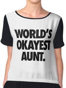 WORLD'S OKAYEST AUNT. Chiffon Top