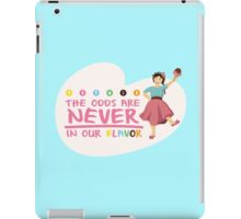 The Odds are NEVER in Our Flavor iPad Case/Skin