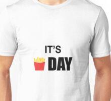 It's Fry Day Unisex T-Shirt