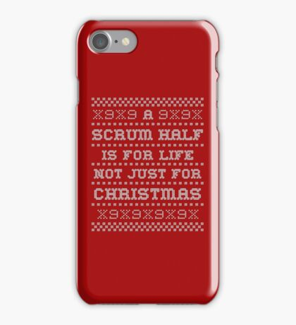 A Scrum Half is for Life... iPhone Case/Skin
