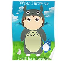 When I grow up, I will be a forester (boy) Poster