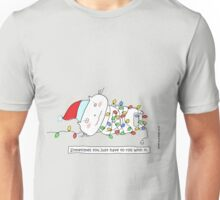 Christmas ... sometimes you just got to roll with it. / Cat doodle Unisex T-Shirt