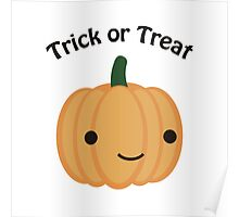 Trick or Treat - Cute Pumpkin Poster