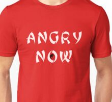 Angry Now white Unisex T-Shirt