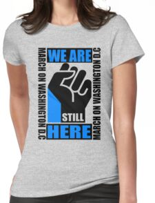 WE ARE STILL HERE 3 Womens Fitted T-Shirt
