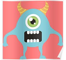 Cute one eyed monster Poster