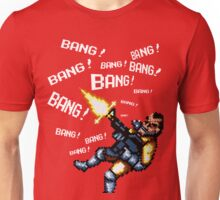 Bang bang bang... Unisex T-Shirt