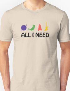 All I Need (Planet, Dinosaur, Rocket, Guitar) T-Shirt