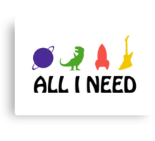 All I Need (planet, dinosaur, rocket, guitar) Canvas Print