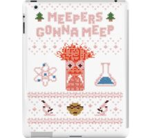 Meepers Gonna Meep - Christmas Sweater Jumper T-Shirt iPad Case/Skin