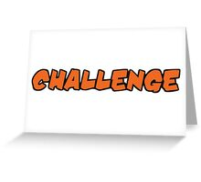 Challenge Greeting Card