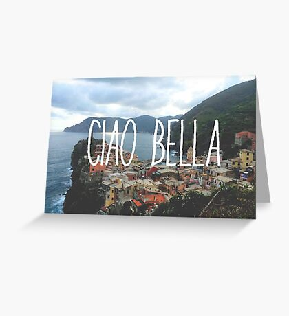 Ciao Bella and Ciao Cinque Terre Greeting Card