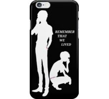 Remember Us - Nine and Twelve iPhone Case/Skin