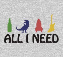 All I Need (beer, dinosaur, rocket, guitar) Kids Clothes