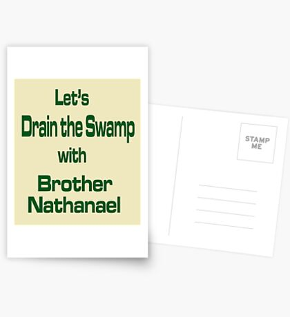 Let's Drain the Swamp with Brother Nathanael  #2 Postcards