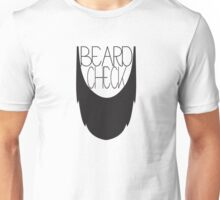 Beard Check Unisex T-Shirt