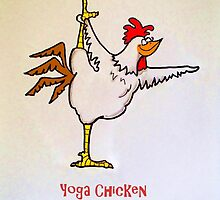 Yoga Chicken by Chaunga-Gu