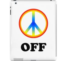 Peace off iPad Case/Skin