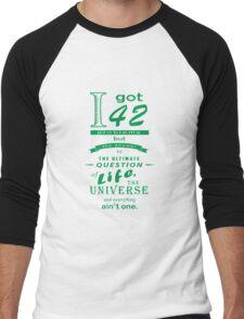 42 problems Men's Baseball ¾ T-Shirt