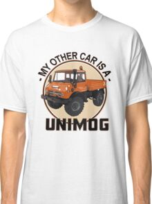 My other car is a Unimog - Orange Classic T-Shirt