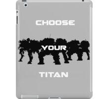 Choice of Titan iPad Case/Skin