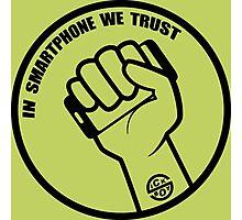 In smartphone we trust Photographic Print