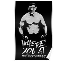 Where you at Poster