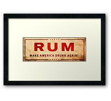 """Rum"" Trump Logo - Make America Drunk Again Framed Print"