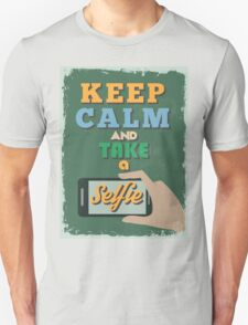 Motivational Quote Poster. Keep Calm and Take a Selfie. T-Shirt