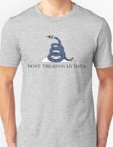 Don't Tread On My Data T-Shirt