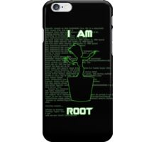I AM ROOT (simple version) iPhone Case/Skin