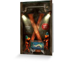 Steampunk - Alphabet - X is for Xenobiology Greeting Card