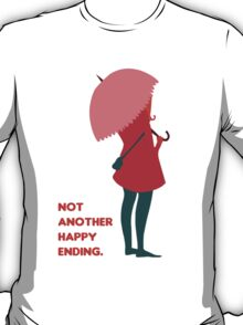 Not Another Happy Ending T-Shirt