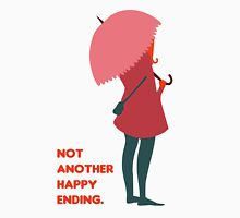 Not Another Happy Ending Unisex T-Shirt