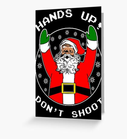 Dont Shoot Black Santa Greeting Card