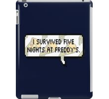 I survived Five Nights at Freddy's iPad Case/Skin