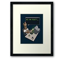 I am Root! Framed Print
