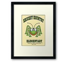 KRICKET KOUNTRY ELEMENTARY...where EVERY child is a little GENIUS! Framed Print