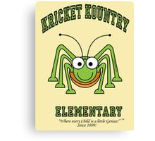 KRICKET KOUNTRY ELEMENTARY...where EVERY child is a little GENIUS! Canvas Print
