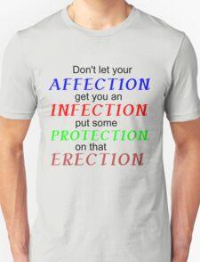 DON'T LET YOUR AFFECTION T-Shirt