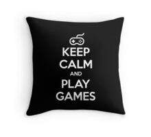 Keep Calm and Play Games Throw Pillow